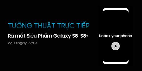 Tường thuật trực tiếp Galaxy S8